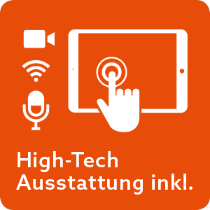 High-Tech Ausstattung inklusive